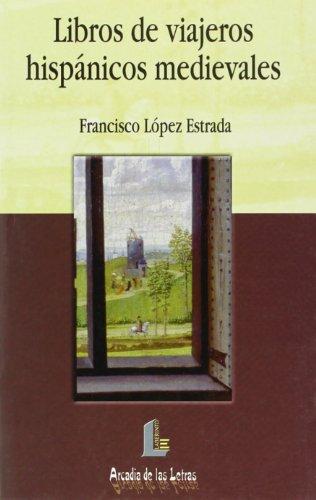 Descargar Libro Libros De Viajeros Hispánicos Medievales Francisco López Estrada