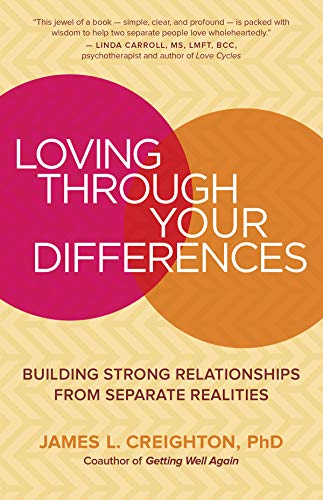 Pdf Self-Help Loving through Your Differences: Building Strong Relationships from Separate Realities