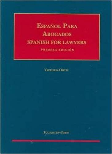 Espanol para Abogados (Spanish for Lawyers) (Coursebook) by Foundation Press