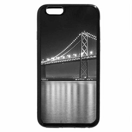 iPhone 6S Plus Case, iPhone 6 Plus Case (Black & White) - The Bay Bridge Bridge