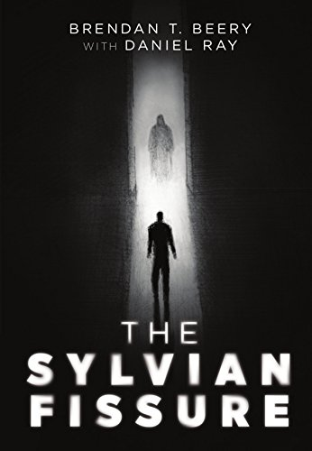 The sylvian fissure kindle edition by brendan t beery daniel ray the sylvian fissure by t beery brendan ray daniel fandeluxe Images