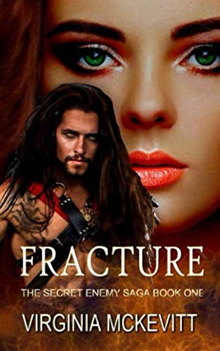Book: Fracture - The Secret Enemy Saga by Virginia M McKevitt