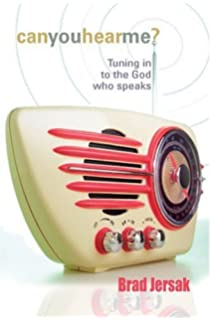 Can You Hear Me?: Tuning in to the God Who Speaks