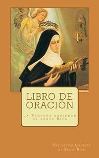 Libro de oración: La Pequeña sociedad de santa Rita (Spanish Edition)