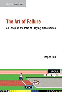 uncertainty in games playful thinking greg costikyan the art of failure an essay on the pain of playing video games playful