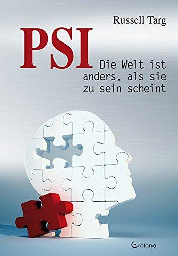 PSI: Die Welt ist anders, als sie zu sein scheint
