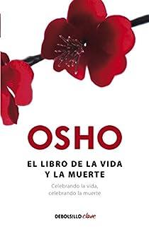 El libro de la vida y la muerte par Osho