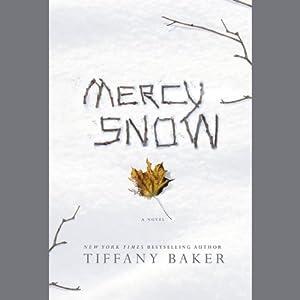 Mercy Snow Audiobook