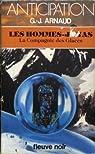 La Compagnie des Glaces, tome 14 : Les Hommes-Jonas par Arnaud