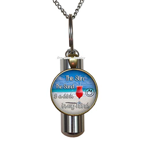 The sun the sand and a drink in my hand Beach Cremation URN Necklace beach bum Cremation URN Necklace vacation Cremation URN Necklace feet in the sand Cremation URN Necklace seaside Cremation URN Neck