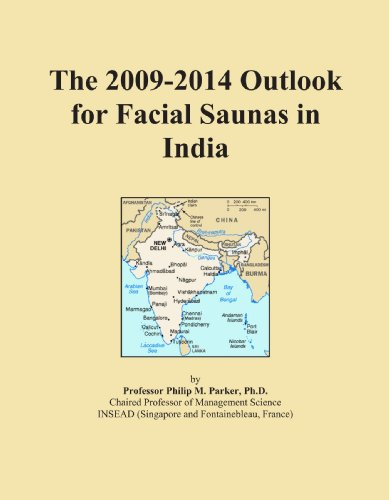 The 2009-2014 Outlook for Facial Saunas in India