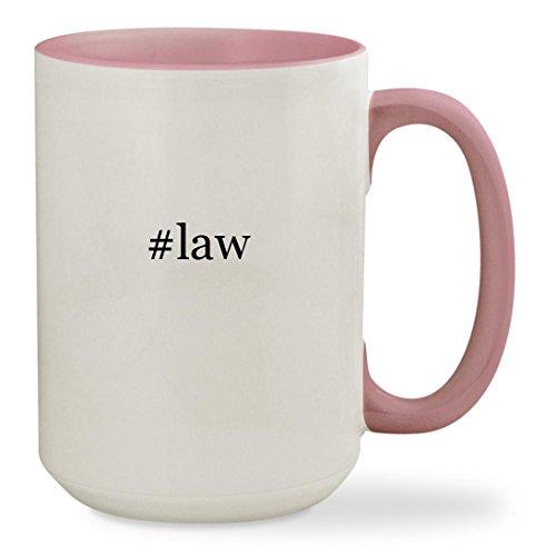 #law - 15oz Hashtag Colored Inside & Handle Sturdy Ceramic Coffee Cup Mug, Pink
