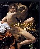 Caravage à Rome : Amis et ennemis