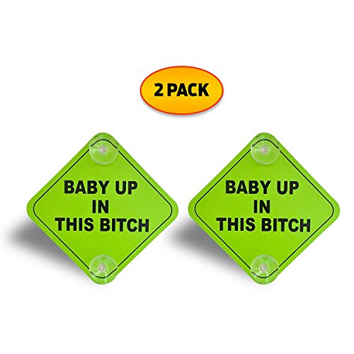 DURABLE- 2 Pack - Baby Up in This B Car Window Signs, Weatherproof, 5x5 Inch Noticeable Bright Neon Green Signs with 2 Suction Cups for Extra Strong Hold
