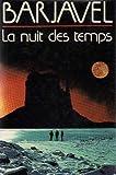 """Afficher """"La Nuit des temps"""""""