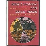 Body Language and the Social Order, Albert E. Scheflen, 0130795909