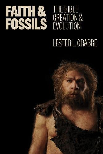 Faith and Fossils: The Bible, Creation, and ()