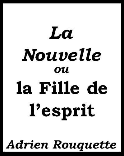 La Nouvelle Atala ou la Fille de l'esprit (French Edition) (Esprit Flowers)