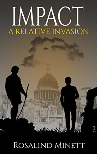 Impact (A Relative Invasion Book 3)