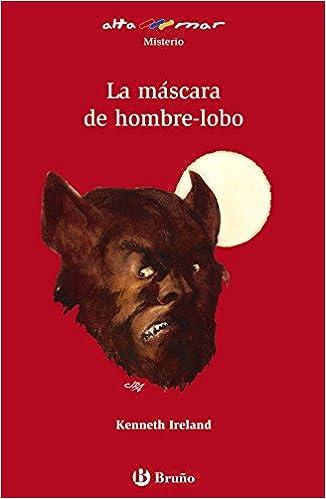 La máscara de hombre-lobo Castellano - A Partir De 12 Años ...