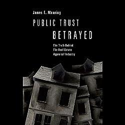 Public Trust Betrayed
