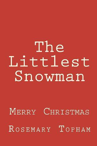 The Littlest Snowman [Topham, Rosemary] (Tapa Blanda)