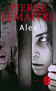 La trilogie Verhoeven : [2] : Alex