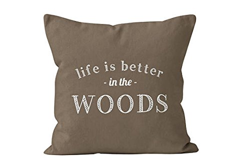 Pillow Cover Life is Better in the Woods, hunter gift, mountain hunting cabin, forest woodland woods quote decor by Pillow Cover