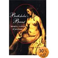 Bathsheba's Breast: Women, Cancer, and History