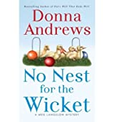 [No Nest for the Wicket] [by: Donna Andrews]