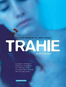 """Afficher """"Trahie"""""""