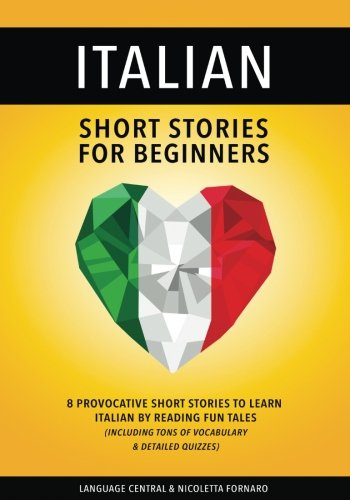 italian-short-stories-for-beginners-8-provocative-short-stories-to-learn-italian-by-reading-fun-tale