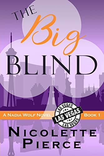 The Big Blind (Nadia Wolf Book 1) -