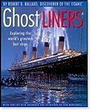Ghost Liners by Robert Ballard (1998-05-03)