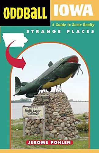 Oddball Iowa (Oddball series)