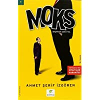 Moks: Başarıya Giden Yol Türkiye ve Dünyadan Yüzlerce Uygulama ve Bir Teori