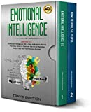 Emotional Intelligence: 2 Books in 1 - Emotional Intelligence EQ & How to Analyze People. The Easy Guide to Discover the Art of Reading People and How to Influence Anyone