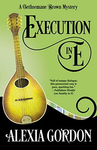 Execution in E (A Gethsemane Brown Mystery Book 5) by [Gordon, Alexia]