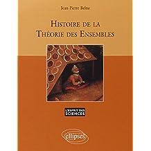 Histoire de la Theorie des Ensembles
