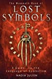 img - for The Mammoth Book of Lost Symbols (Paperback)--by Nadia Julien [2012 Edition] book / textbook / text book