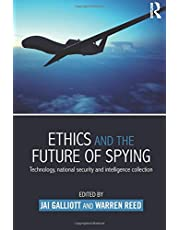 Ethics and the Future of Spying: Technology, National Security and Intelligence Collection