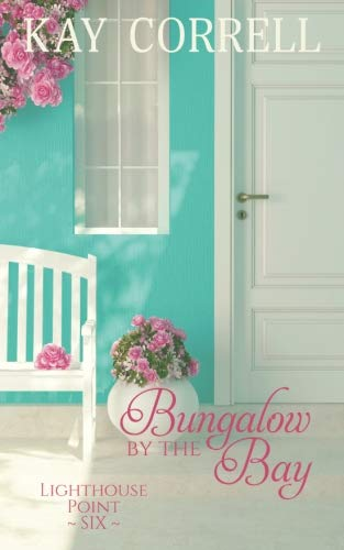 Books : Bungalow by the Bay (Lighthouse Point) (Volume 6)