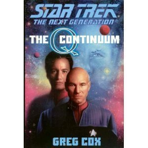 The Q Continuum: Q-Space, Q-Zone, Q-Strike (Star Trek, The Next Generation)