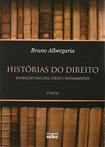 História do Direito: evolução das leis, fatos e pensamentos