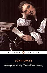 An Essay Concerning Human Understanding (Penguin Classics)
