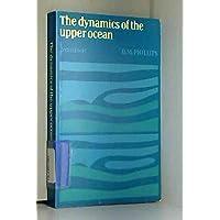 The Dynamics of the Upper Ocean (Cambridge Monographs on Mechanics)