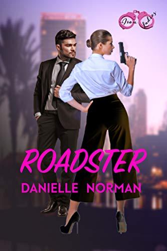Roadster (Iron Ladies Book 1)