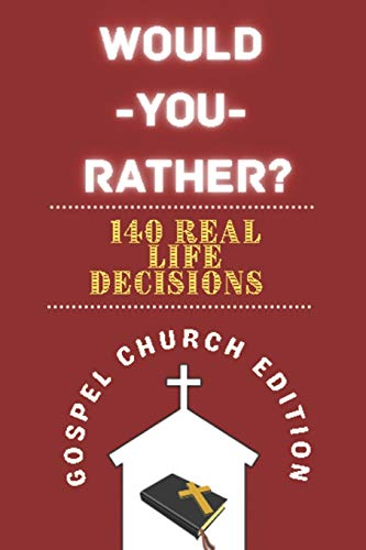 Would You Rather Gospel Church Edition: The Book of