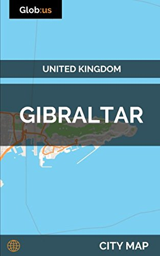 Gibraltar, United Kingdom - City Map