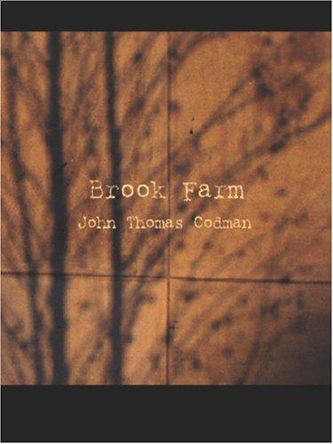 Brook Farm John Thomas Codman